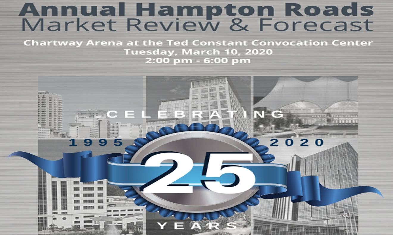 25th Annual Hampton Roads Real Estate Market Review & Forecast