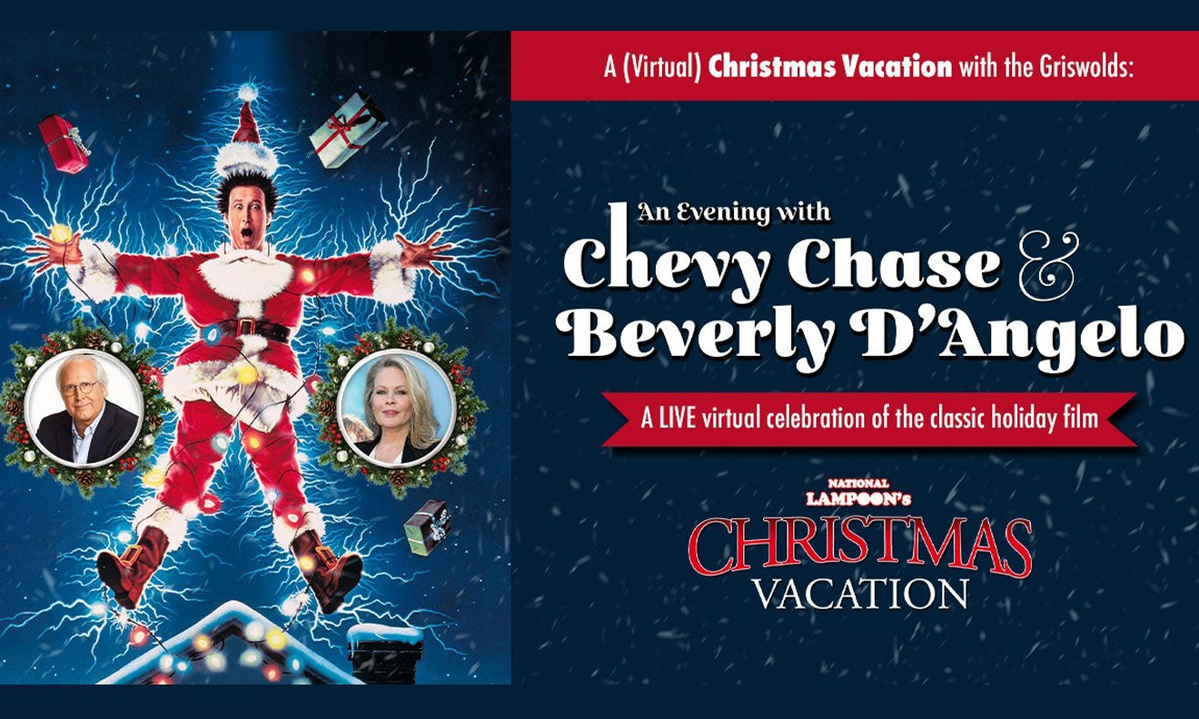 National Lampoon's Christmas Vacation - An Evening With Chevy Chase & Beverly D'Angelo