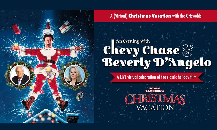 More Info for National Lampoon's Christmas Vacation - An Evening With Chevy Chase & Beverly D'Angelo